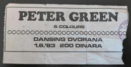Peter Green (Fleetwood Mac)  Sarajevo Skenderija 1.6.1983 Concert Ticket - Biglietti Per Concerti