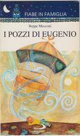I Pozzi Di Eugenio - Beppe Mecconi - Books, Magazines, Comics