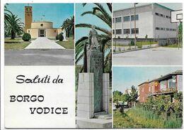 Saluti Da Borgo Vodice (Latina). Vedutine. - Latina