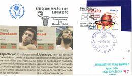 37697. Carta BARCELONA 2006. Seleccion Española BALONCESTO, Basquet. Gasol Y Fernandez - 1931-Aujourd'hui: II. République - ....Juan Carlos I