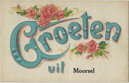 Moorsel   -   Groeten Uit  MOORSEL - Aalst