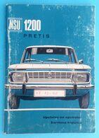 NSU 1200 PRETIS Yugoslav Original Old Book - Owners Manual & Service Booklet Manuel Du Propriétaire Bedienungsanleitung - Voitures