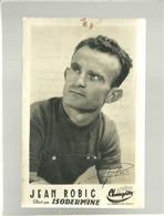 Cyclisme  Jean Robic Offert Par Isodermine Studio Champion Autographe Imprimé Maillot Jaune Tour De France 1947 - Ciclismo