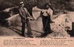 """CPA - FANTAISIE - """"Le MARSEILLAIS Le PARISIEN""""… - Edition … - Autres Communes"""