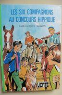 Les Six Compagnons Au Concours Hippique Paul-Jacques Bonzon - Bibliothèque Verte - Books, Magazines, Comics