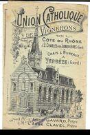 Dépliant Publicitaire (Buvard) Union Catholique De Vignerons, à St Charles Gard Tarifs 1900...  (Mquis De Brémond D'Ars) - Pubblicitari