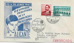 3553   Carta Certificada Alicante  1961, Reunión Pediátrica De La Unión Medica Mediterránea - 1931-Aujourd'hui: II. République - ....Juan Carlos I