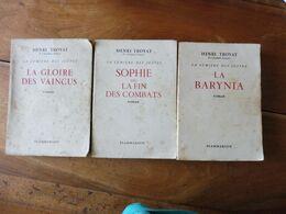 Henri Troyat --> LA BARYNIA, SOPHIE Ou LA FIN DES COMBATS, LA GLOIRE DES VAINCUS (édition 1960 à 1963) - Boeken, Tijdschriften, Stripverhalen