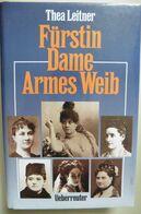 Fürstin Dame Armes Weib - Thea Leitner - Überreuter 1991 - Pauline Metternich - Biographies & Mémoirs
