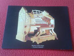 POSTAL POST CARD CARTE POSTALE INSTRUMENT MUSIC ORGANISTA ÓRGANO ORGUE ORGAN ORGEL WURLITZER CINEMA THURSFORD COLLECTION - Musik Und Musikanten