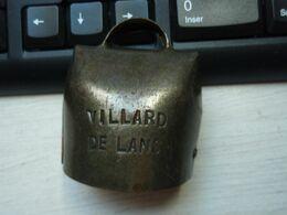 Belle Ancienne Cloche VILLARD DE LANS - Klokken
