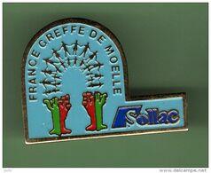 SOLLAC FOS ***  FRANCE GREFFE DE MOELLE *** 059 - Pin's & Anstecknadeln