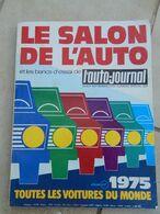 Magazine De L'auto Journal ' Salon De L'auto 1975 - Boeken, Tijdschriften, Stripverhalen
