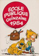 Carte Postale ROBA Ecole Publique 1984 (Boule Et Bill - Ansichtskarten