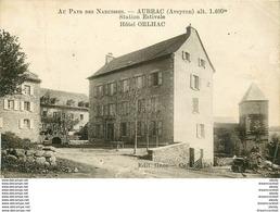 WW 12 AUBRAC. Hôtel Orlhac 1921(très Fin Filament Vertical)... - France
