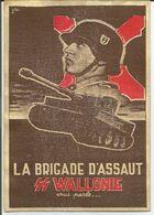 Propaganda Militaria WW2 Propagande Degrelle Légion Wallonie SS Wallonische Legion REPRODUCTION - Unclassified