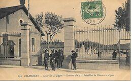 73    Chambery     Quartier De Joppet       Caserne Du 13° Bataillon De Chasseurs Alpins - Chambery