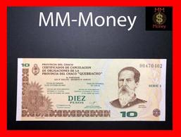 "ARGENTINA 10 Pesos 12.10.2001 P. S NL  Provincia Del Chaco  ""QUEBRACHO""    UNC    [MM-Money] - Argentina"
