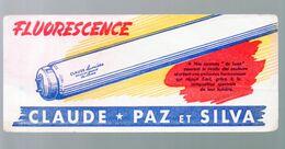 Buvard Claude Paz Et Silva (fluorescence Néon) (M0720) - Electricity & Gas