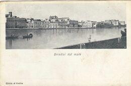 BRINDISI-DAL MARE-CARTOLINA NON VIAGGIATA -1900-1904 - Brindisi