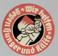 DR+ Deutsches Reich 1933 Wir Helfen Gegen Hunger Und Kälte GH - Pin's & Anstecknadeln