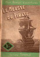 Le Mousse Du Pirate Par Maurice Lionel - Mon Roman D'aventures N°128 - Adventure