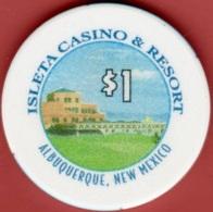 $1 Casino Chip. Isleta, Albuquerque, NM. I92. - Casino