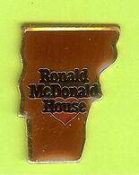 Pin's Mac Do McDonald's Ronald McDonald House Vermont - 5C09 - McDonald's