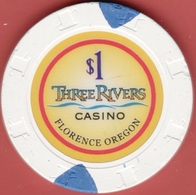 $1 Casino Chip. Three Rivers, Florence, OR. I93. - Casino