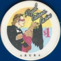 $1 Casino Chip. Royal Cabana, Aruba. I94. - Casino