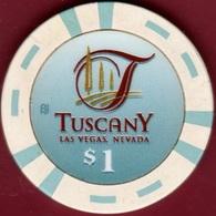 $1 Casino Chip. Tuscany, Las Vegas, NV. I95. - Casino