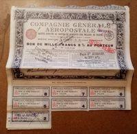 AEROPOSTALE-Compagnie Générale-- Bon De Mille Francs 5% Au Porteur 1930 - Aviazione