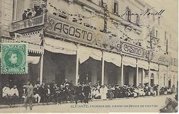 ESPAGNE - ALICANTE - FACHADA DEL CASINO EN EPOCA DE FIESTAS -  Vers 1905 - Alicante