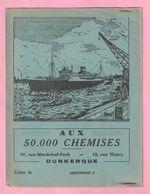 RARISSIME : PROTEGE CAHIER AUX 50 000 CHEMISES - DUNKERQUE - ILLUSTRATION SCENE PORTUAIRE - - Book Covers