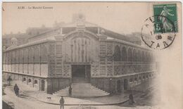 TARN - ALBI - Le Marché Couvert    (  - Timbre à Date De 1908 ) - Albi