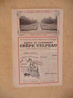 """Vieux Papier Pub Illustrée Bande De Pansement """" Crêpe VELPEAU   - Photo Jardin Château De Bombon ( S.-et-M. ) - Advertising"""