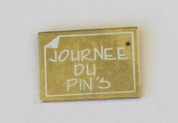 1 Pin's JOURNEE DU PIN'S - Pin
