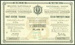 """BELGIEN Belgie Belgique """" Loterie Coloniale / Koloniale Loterij """" 26. Snede/tranche 1934-36 E - Loterijbiljetten"""