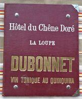28 LA LOUPE Hotel Du Chene Dore Porte Document, Menu , Sous Main Pub DUBONNET  Ets GERBER BELFORT - Andere Sammlungen