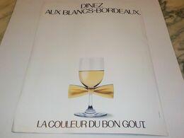 ANCIENNE PUBLICITE DINEZ AUX BLANCS  BORDEAUX  1984 - Alcohols