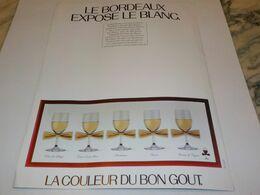ANCIENNE PUBLICITE   BORDEAUX EXPOSE LE BLANC  1984 - Alcohols
