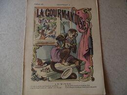 Protège Cahier,  La GOURMANDISE, LE SINGE  ,  Fin XIX - Book Covers