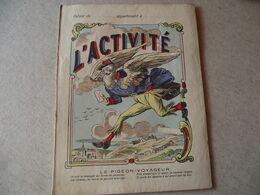 Protège Cahier,  L'ACTIVITÉ , Le PIGEON VOYAGEUR  ,  Fin XIX - Book Covers
