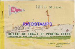 142691 SPAIN ESPAÑA SHIP COMPAÑIA TRASMEDITERRANEA PASAJE 1º CLASE AÑO 1962 TICKET NO POSTAL POSTCARD - Boats