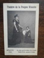 L30/142 THEATRE De La POUPEE VIVANTE . GEANTE : 2m04. La Plus Petite DAME Du MONDE Taille 0m80 ; Pesant 15 Kilos - Zirkus