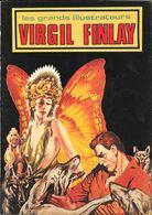 Virgil FINLAY (les Grands Illustrateurs)-édition Deesse 1977(voir Scans)--TBE - Livres, BD, Revues