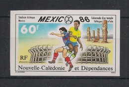 Nouvelle Calédonie - 1986 - N°Yv. 525 - Football World Cup - Non Dentelé / Imperf. - Neuf Luxe ** / MNH / Postfrisch - World Cup