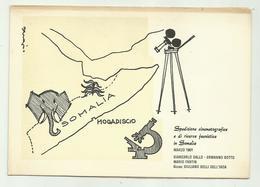 SPEDIZIONE CINEMATOGRAFICA E DI RICERCA FAUNISTICA IN SOMALIA MARZO 1961 ILL.TA SERGIO  -  NV FG - Other