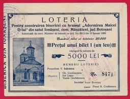 Billet De LOTERIE Roumanie Loteria Romania (MIZIL) Domnului (per Construirea Bisericei Cu Hramul Adormirea Maicei D-Lui - Loterijbiljetten