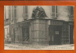 CP MONTAUBAN - Tarn Et Garonne - Maison G GONTIER Tailleur, Rue De La République 32 Bis Et Rue Du Greffe 15-16 - Montauban